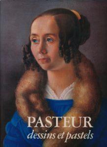 Pasteur: Dessins et Pastels